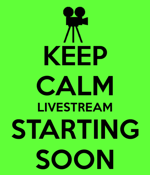 keep-calm-livestream-starting-soon