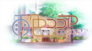 雨色ココア Rainy colorへようこそ!(第2期)