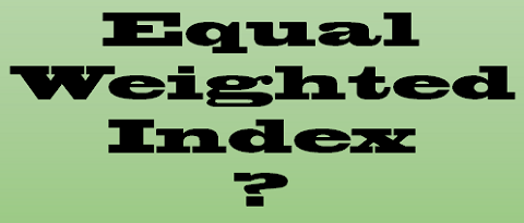 Equal Weighted Index?