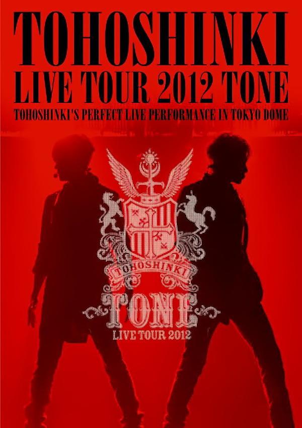 東方神起 LIVE TOUR 2012 ~TONE~