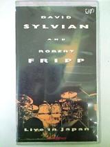 David Sylvian & Robert Fripp/Live in Japan