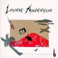 80s Uk New Wavemister Heartbreaklaurie Anderson