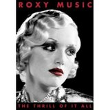 The Thrill Of It All/Roxy Music