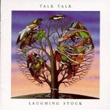 Laughing Stock/Talk Talk