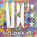 How to Be A...Zillionaire! ABC