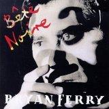 Bryan Ferry Bete Noire