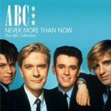 Never More Than Now [Best of] /ABC