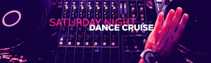 Saturday Night Dance Cruise