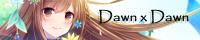 Dawn×Dawnさん