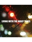 living with the night tune