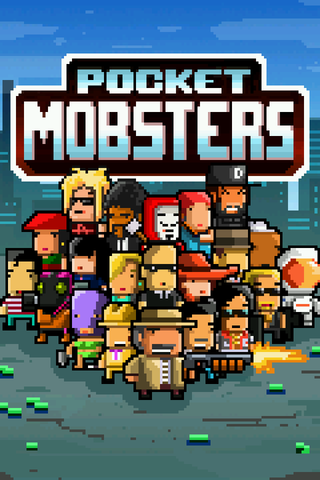 Pocket Mobsters - 8bitなギャング抗争位置ゲー・シミュレーション。