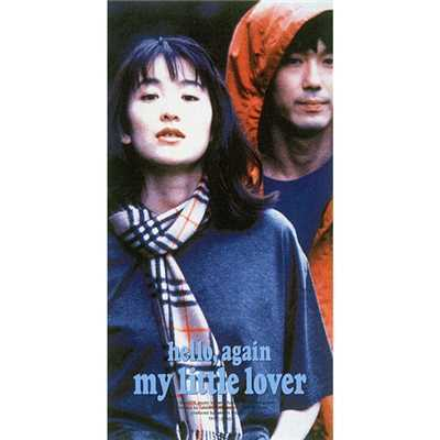 My Little Lover ハローアゲイン