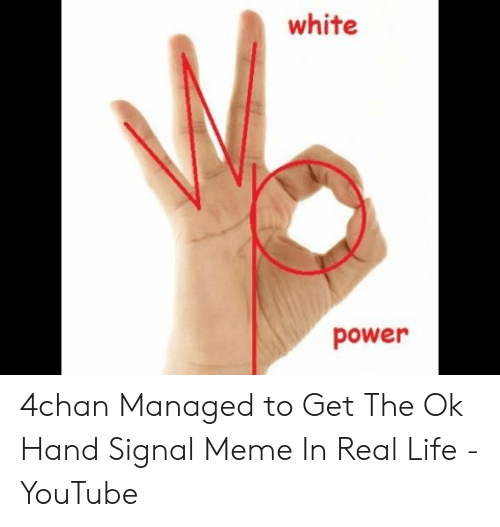white-power-4chan-managed-to-get-the-ok-hand-signal-51559103