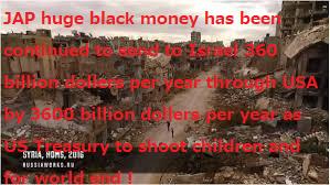 JAP_huge_black_money_make_war_all_over_the_world