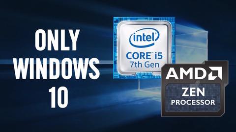 WINDOWS-10-ONLY-INTEL-KABY-LAKE-AMD-ZEN