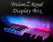 G.Skill Trident Z Royal Display Box