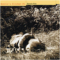 ボニー・ピンク/Bonnie's Kitchen #1