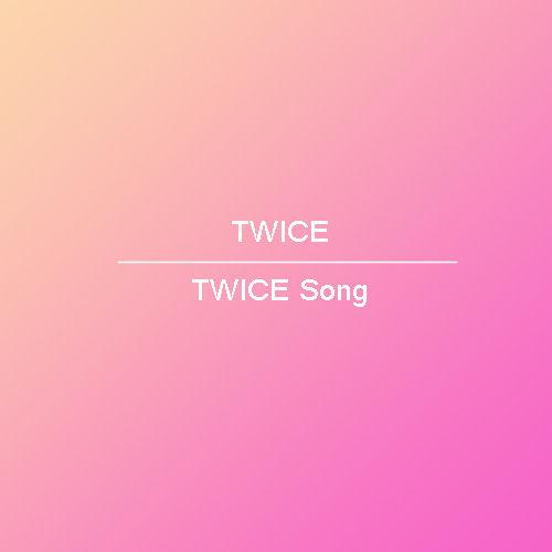 歌詞 和訳 Twice Twiceソング K Pop Makes My Day