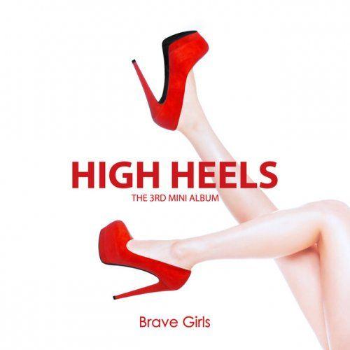 【歌詞・和訳】Brave Girls - 하이힐 (High Heels)
