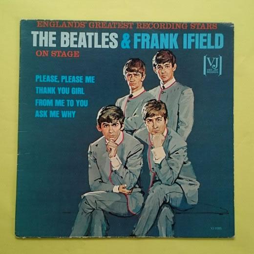 ビートルズ【本物】 「ポートレートカバー」(THE BEATLES AND FRANK IFIELD ON STAGE)VEEJAY モノ オリジナル