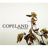 COPELAND 「In Motion」