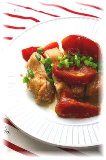 トマト麺つゆの蒸し鶏。 と献立。