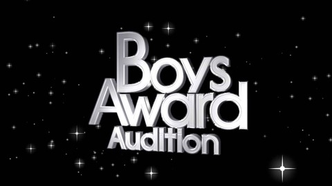 BoysAward Audition