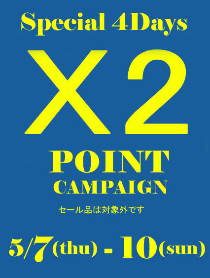 Special 4days Point x2 Capmpaign