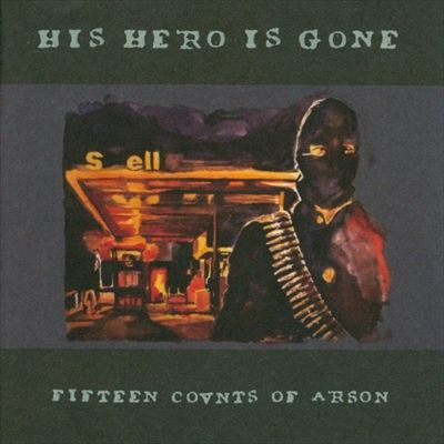his-hero-is-gone-counts-of-arson