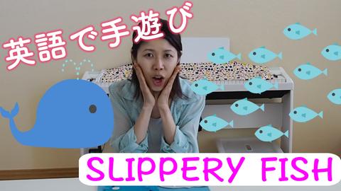 Youtube_Slippery_Fish