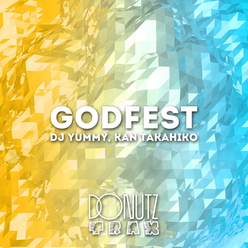 Dj Yummy EDM House Godfest Ep