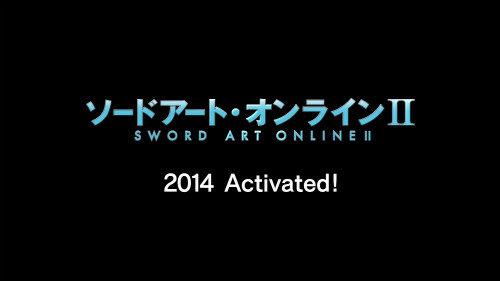 『ソードアート・オンラインⅡ』2014 Activated!3
