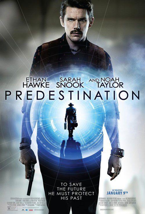 『プリデスティネーション』単なるタイムトラベルものと思いきや・・・?
