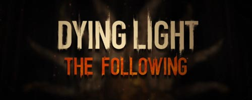 dyinglight_dlc_following7