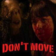 決して動いてはいけない....短編ホラー映画「Don't Move」